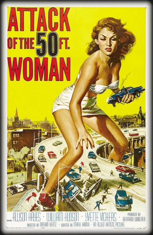 Attack of the 50 Foot Woman--1958 Film poster by Reynold Brown. Image: Wikipedia.